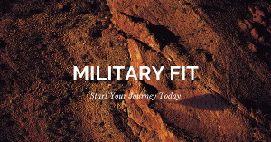 Start a fitness journey with military fit